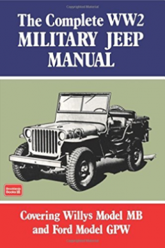 Complete WW2 Military Jeep Manual BOOK NEW na prodej